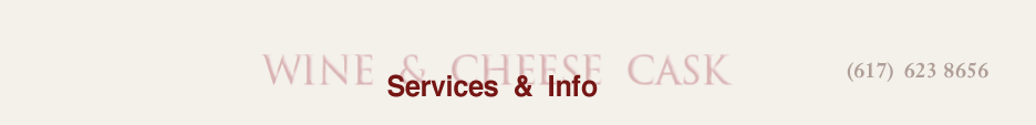 wineandcheesecask services and info
